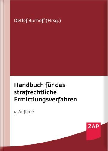 Burhoff: Handbuch Ermittlungsverfahren 9. Aufl. 2021