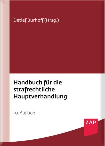 Burhoff: Handbuch Hauptverhandlung 10. Aufl. 2021